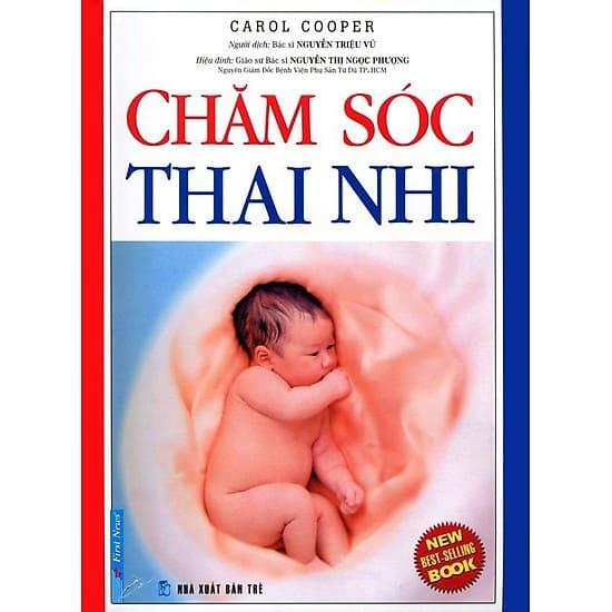 """Sách cho bà bầu và cách dạy con mang tên """"Chăm sóc thai nhi"""" - sách cho bà bầu và cách dạy con"""