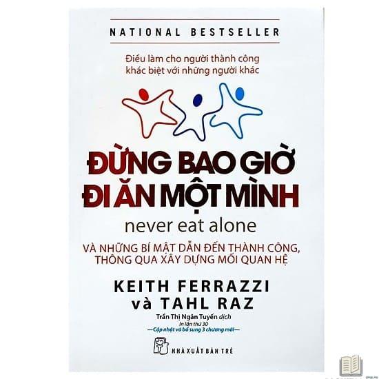 Đừng bao giờ đi ăn một mình - sách hay về kinh doanh