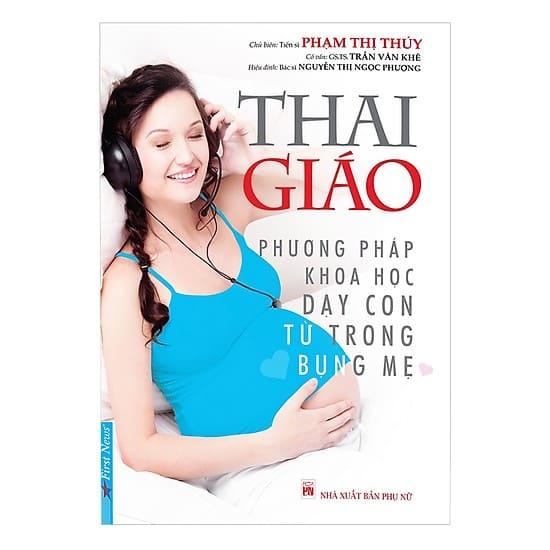 Thai giáo – Phương pháp khoa học dạy con từ trong bụng mẹ